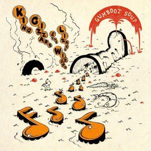King Gizzard & the Lizard Wizard - Gumboot Soup — Sungenre