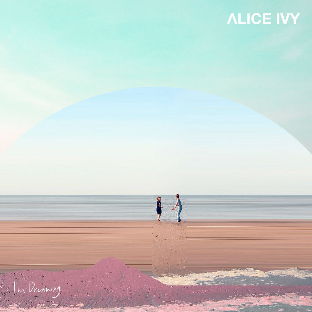 alice-ivy-im-dreaming