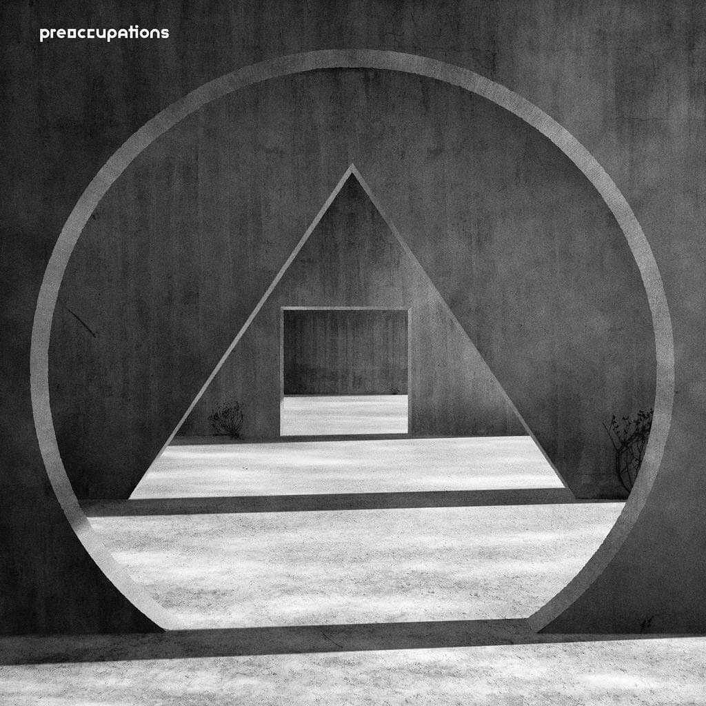preoccupations-new-material