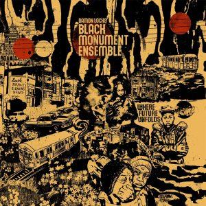 Damon Locks Black Monument Ensemble - Where The Future Unfolds